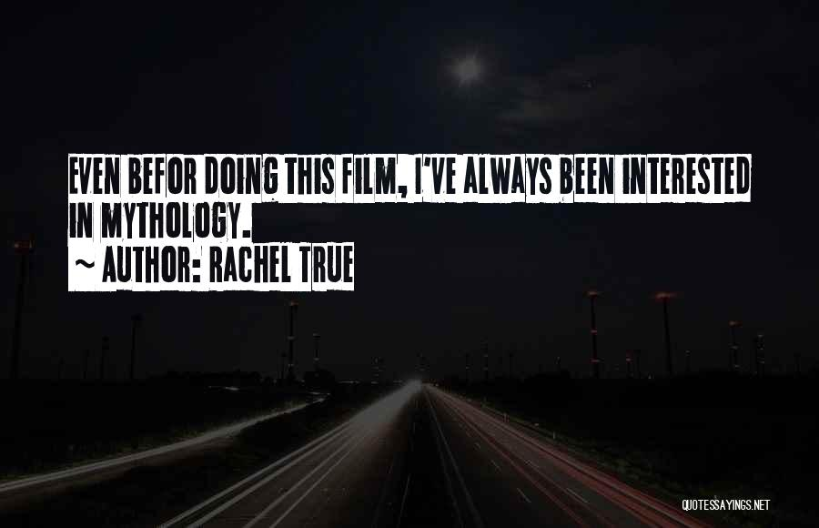 Rachel True Quotes 119114