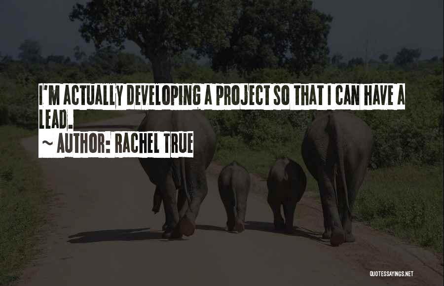Rachel True Quotes 1746260
