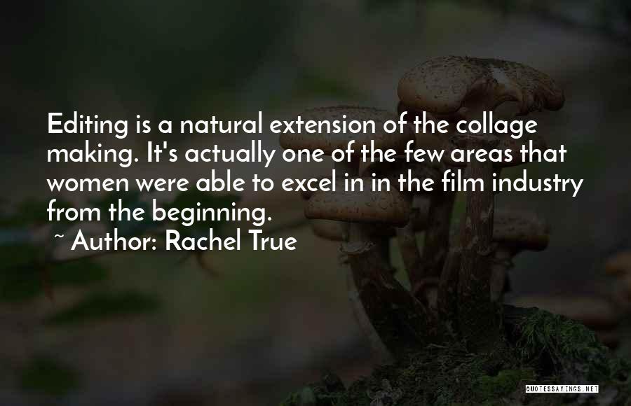 Rachel True Quotes 2165228