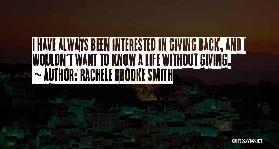Rachele Brooke Smith Quotes 1147377