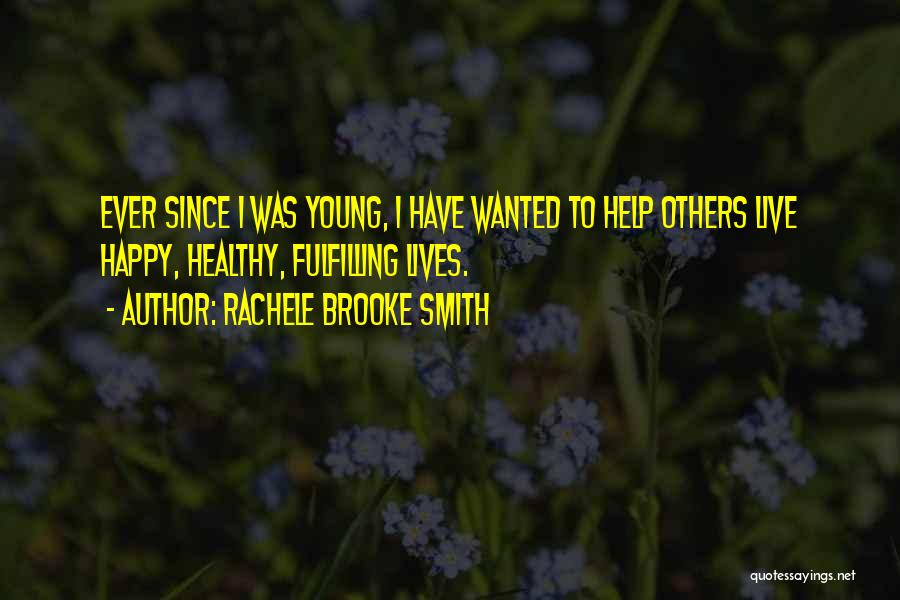 Rachele Brooke Smith Quotes 1265172