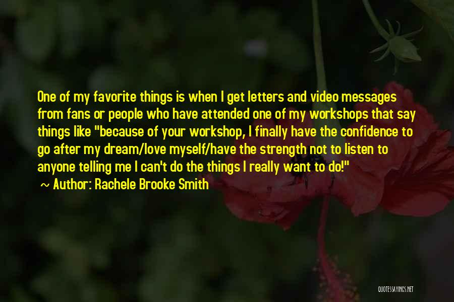 Rachele Brooke Smith Quotes 278562