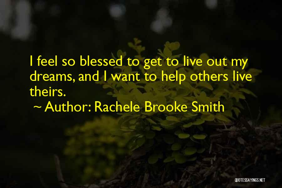 Rachele Brooke Smith Quotes 540300
