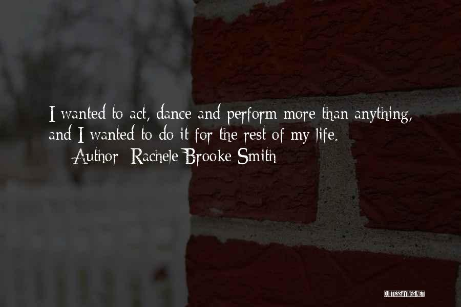 Rachele Brooke Smith Quotes 723281