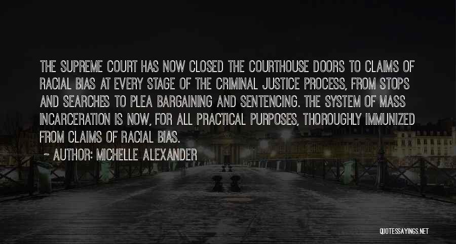 Racial Bias Quotes By Michelle Alexander