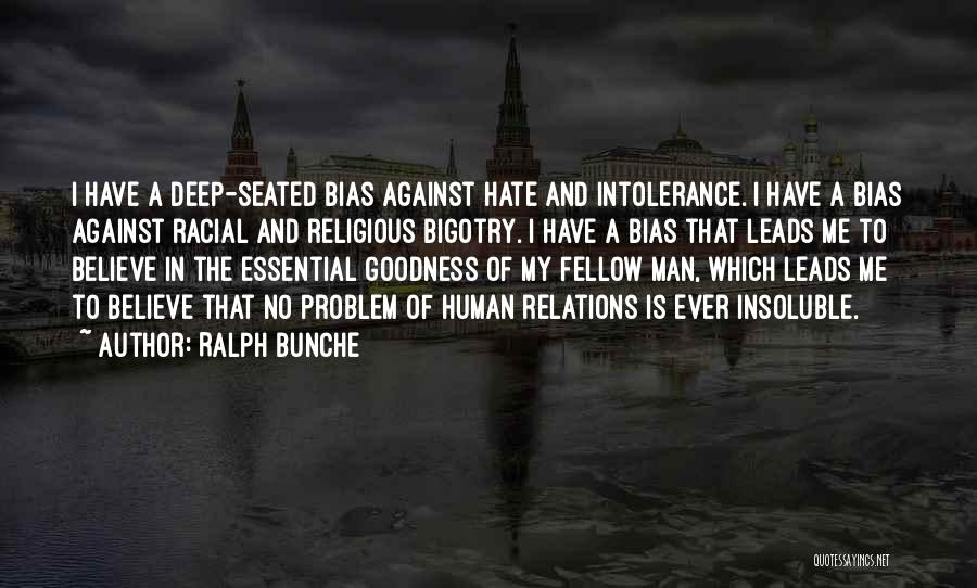 Racial Bias Quotes By Ralph Bunche