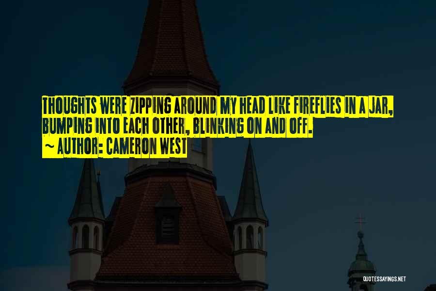 Racing Quotes By Cameron West