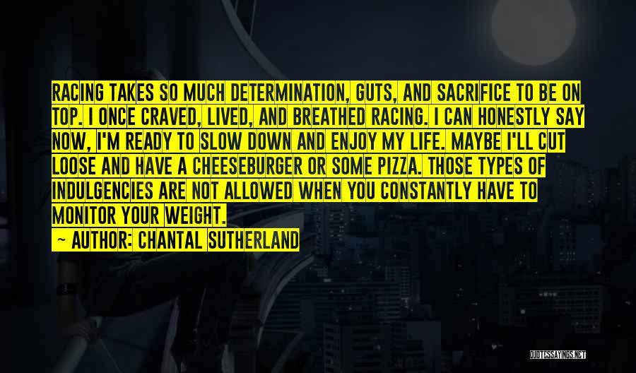 Racing Quotes By Chantal Sutherland