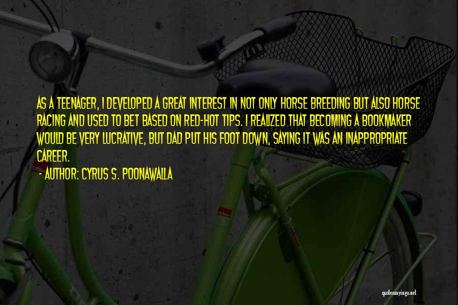Racing Quotes By Cyrus S. Poonawalla