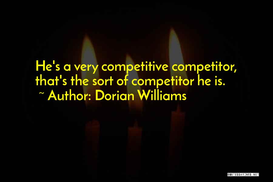 Racing Quotes By Dorian Williams