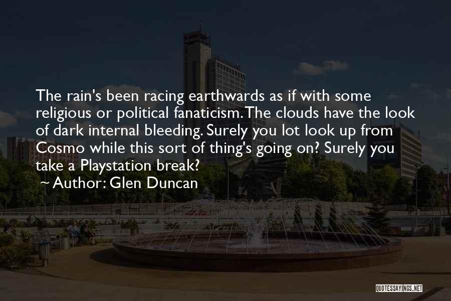 Racing Quotes By Glen Duncan