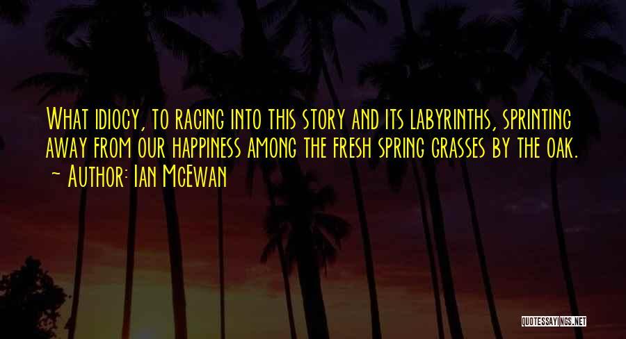 Racing Quotes By Ian McEwan
