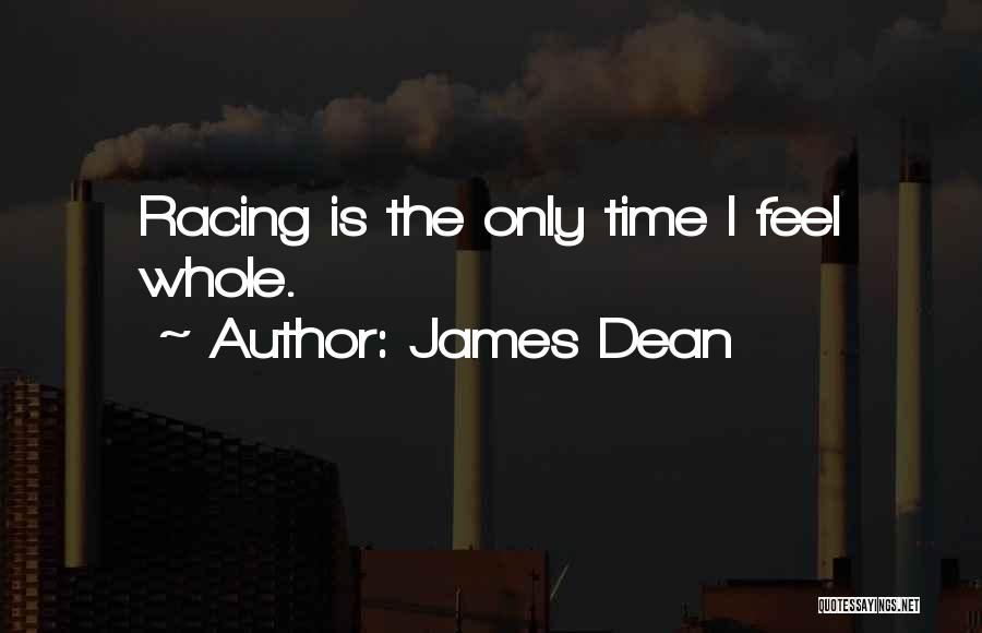 Racing Quotes By James Dean