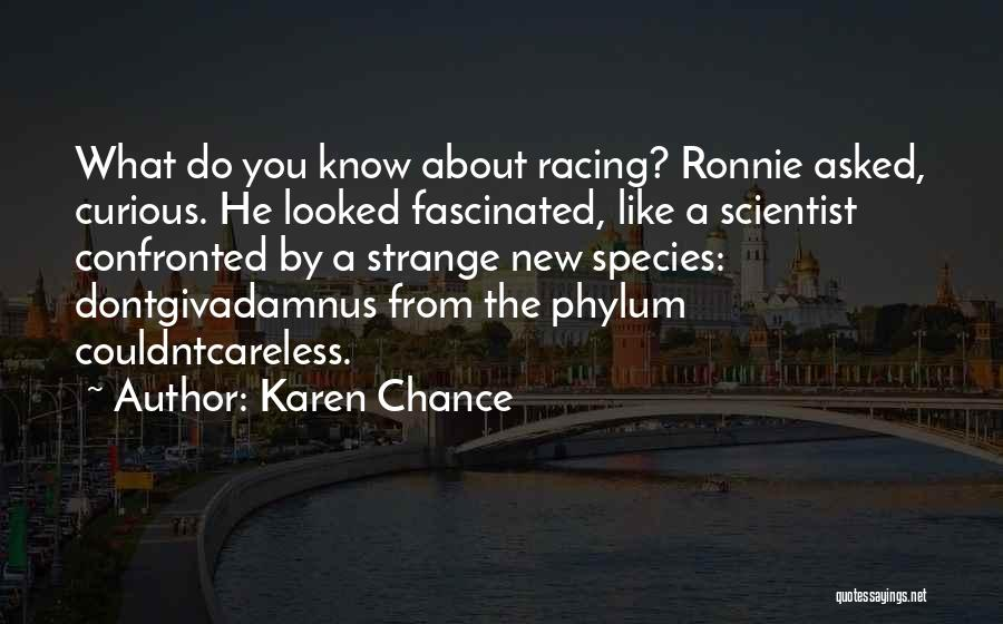 Racing Quotes By Karen Chance