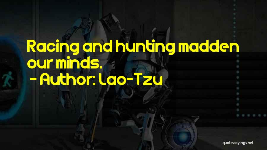Racing Quotes By Lao-Tzu
