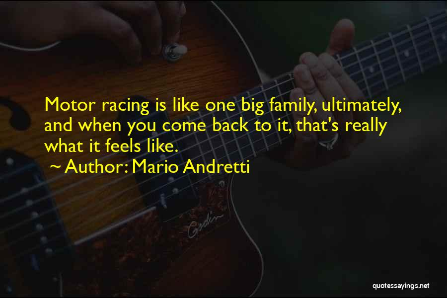 Racing Quotes By Mario Andretti