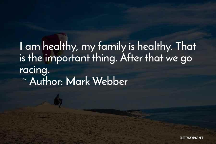 Racing Quotes By Mark Webber
