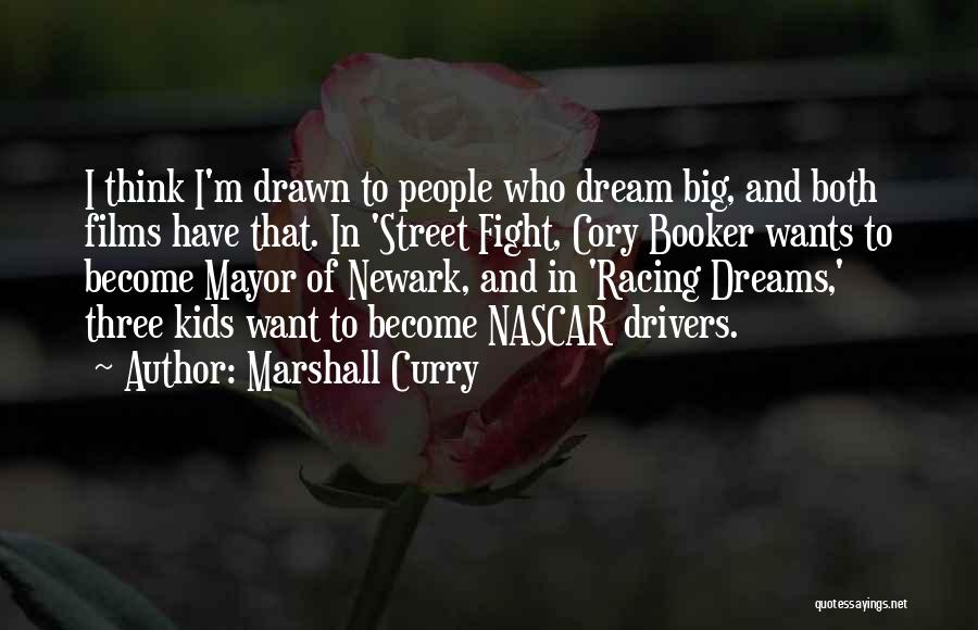 Racing Quotes By Marshall Curry
