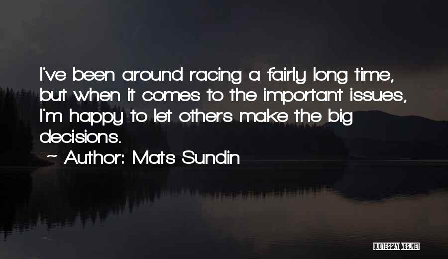 Racing Quotes By Mats Sundin