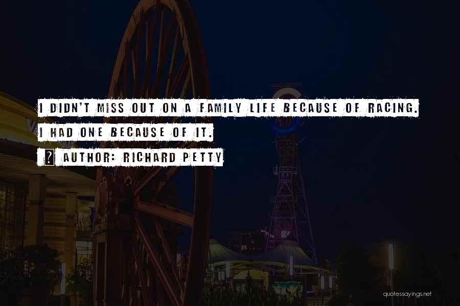 Racing Quotes By Richard Petty