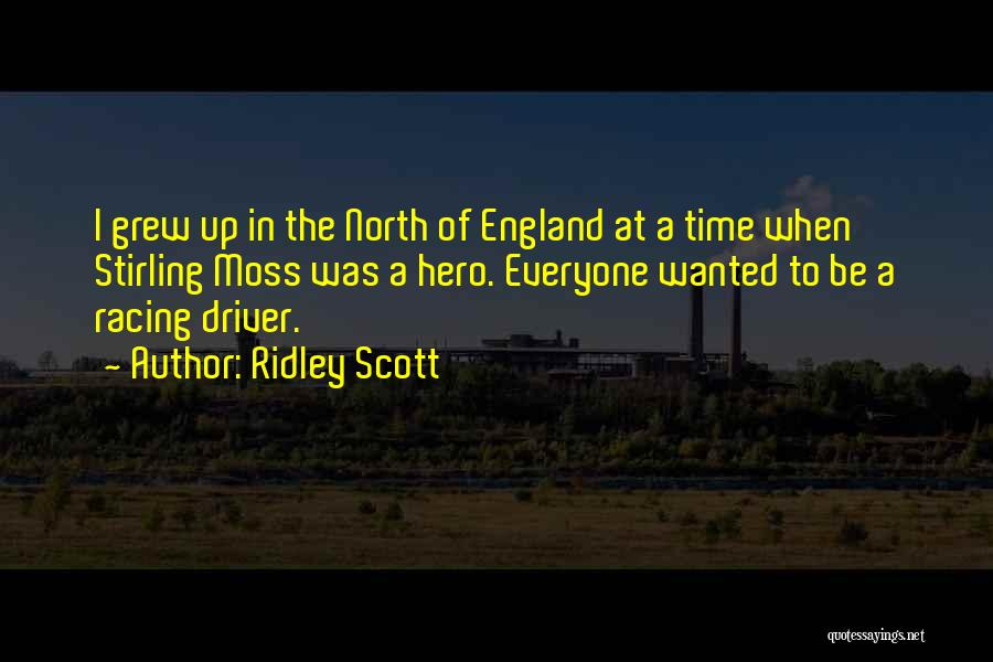 Racing Quotes By Ridley Scott