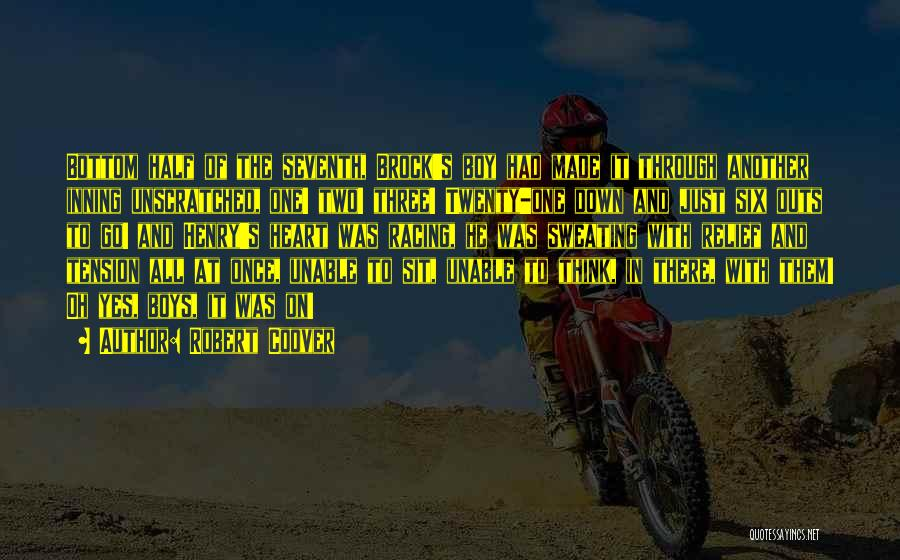 Racing Quotes By Robert Coover