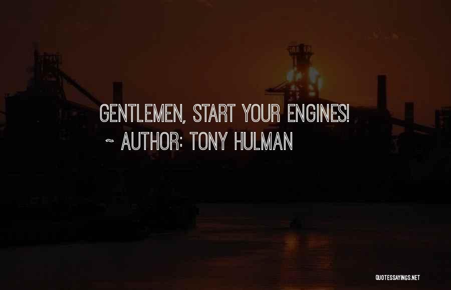 Racing Quotes By Tony Hulman