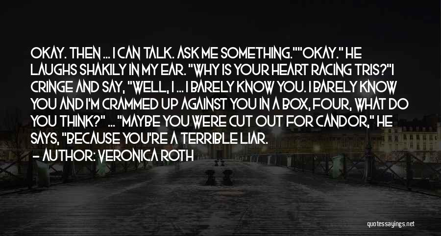 Racing Quotes By Veronica Roth