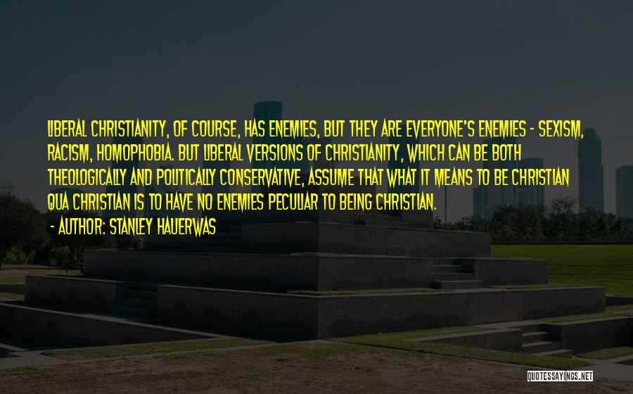 Racism And Christianity Quotes By Stanley Hauerwas
