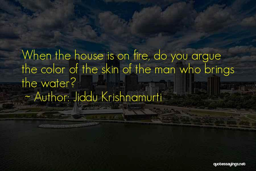 Racism In The Color Of Water Quotes By Jiddu Krishnamurti