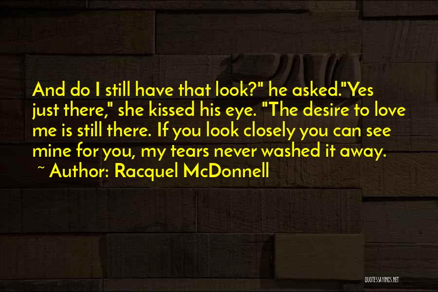 Racquel McDonnell Quotes 1367264