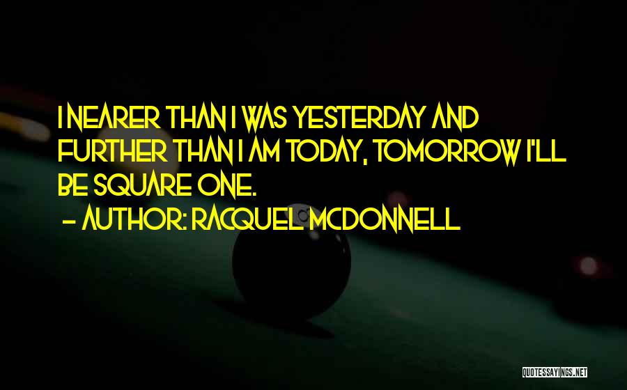Racquel McDonnell Quotes 825644