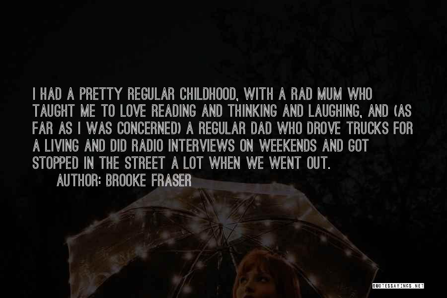 Rad Love Quotes By Brooke Fraser