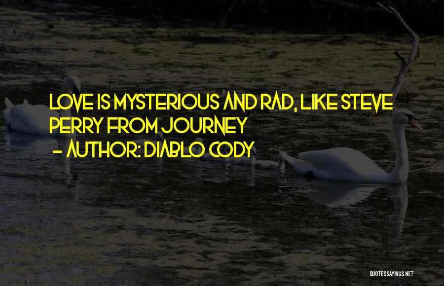 Rad Love Quotes By Diablo Cody