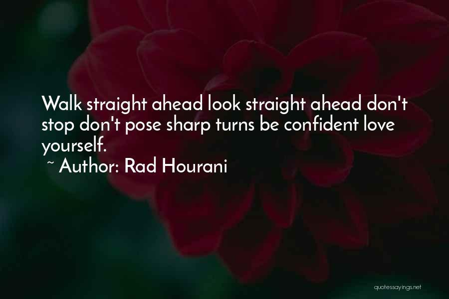 Rad Love Quotes By Rad Hourani