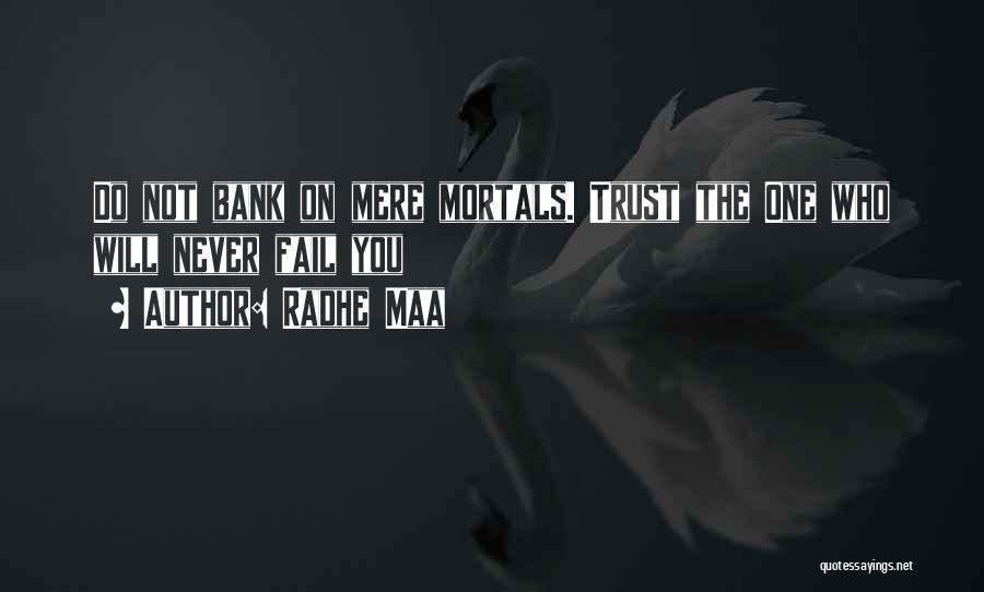 Radhe Maa Quotes 1103341