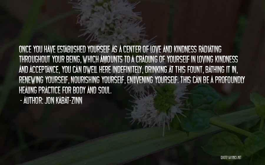 Radiating Love Quotes By Jon Kabat-Zinn