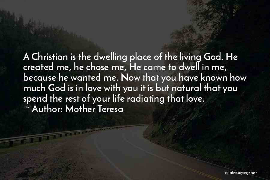 Radiating Love Quotes By Mother Teresa