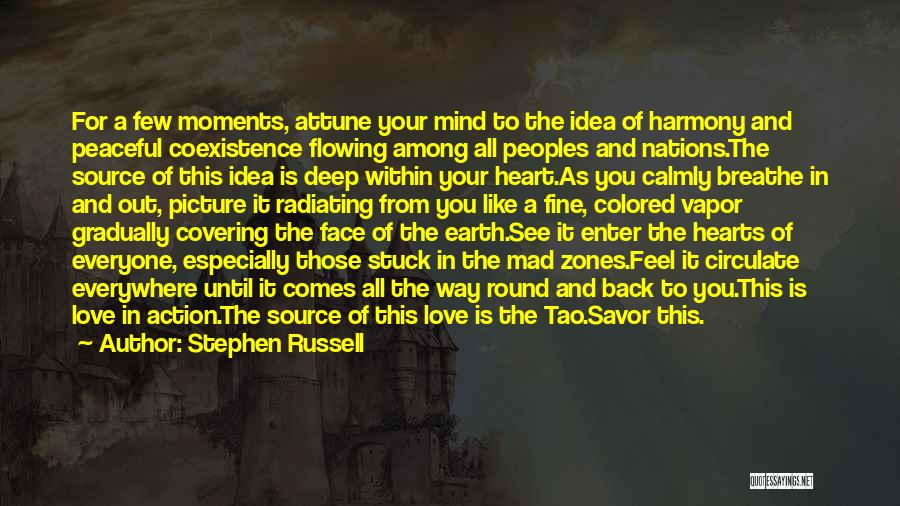 Radiating Love Quotes By Stephen Russell