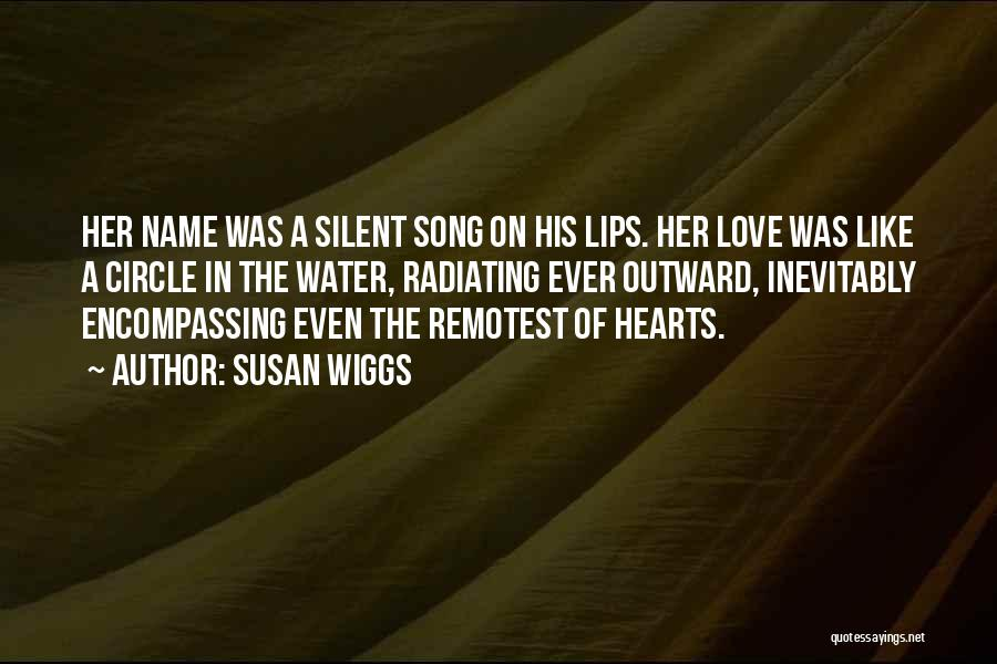 Radiating Love Quotes By Susan Wiggs