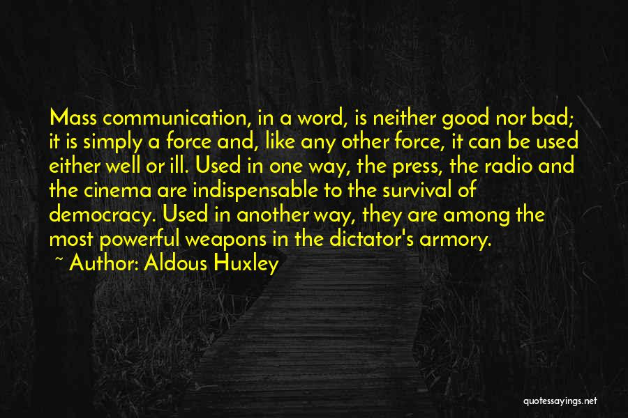Radio Communication Quotes By Aldous Huxley