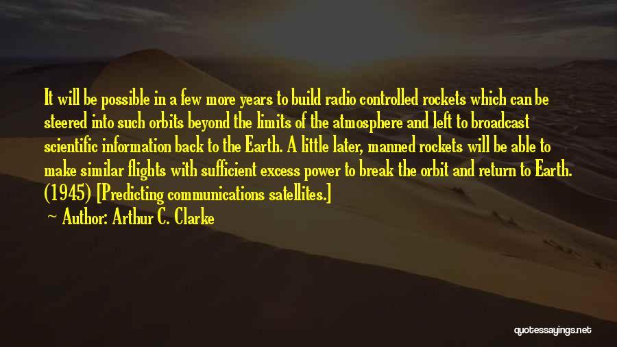 Radio Communication Quotes By Arthur C. Clarke