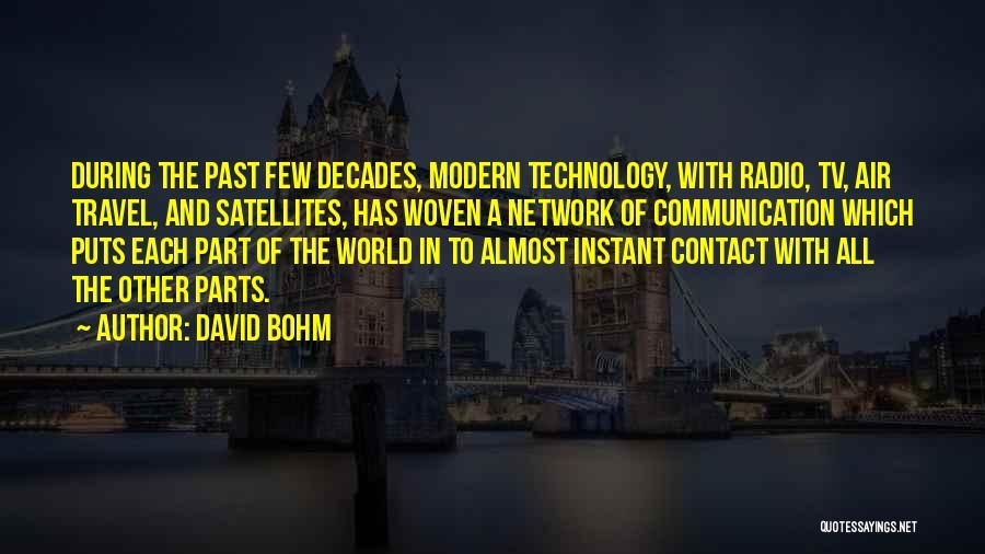 Radio Communication Quotes By David Bohm