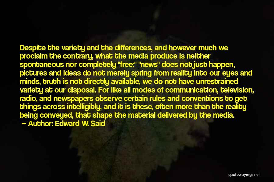 Radio Communication Quotes By Edward W. Said