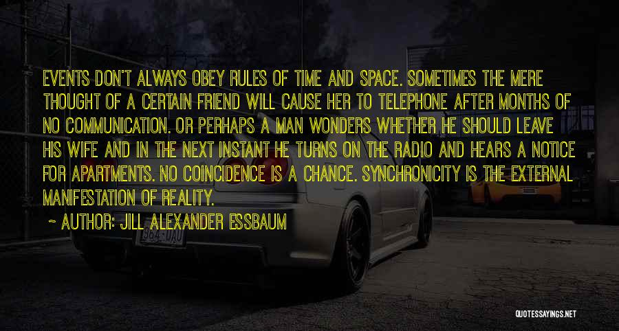 Radio Communication Quotes By Jill Alexander Essbaum