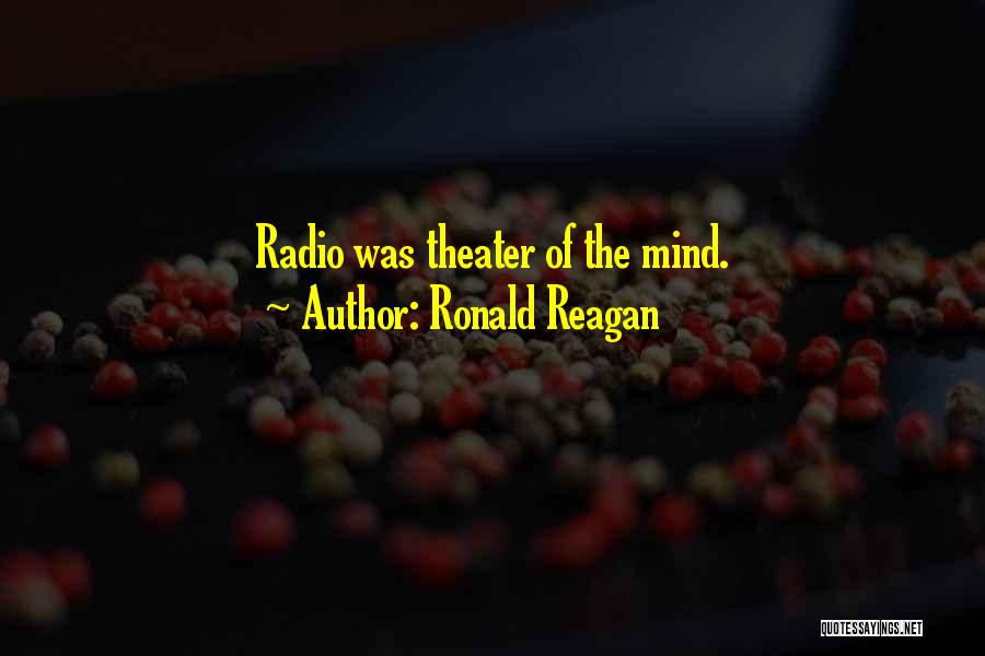 Radio Communication Quotes By Ronald Reagan