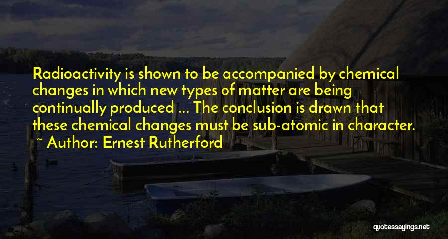 Radioactivity Quotes By Ernest Rutherford