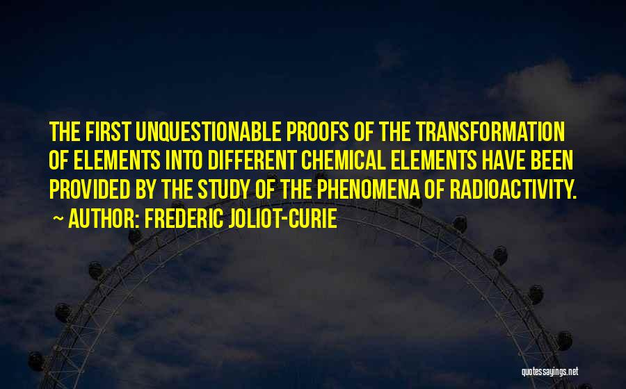 Radioactivity Quotes By Frederic Joliot-Curie