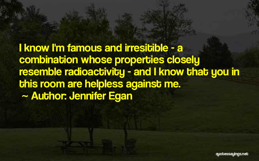 Radioactivity Quotes By Jennifer Egan