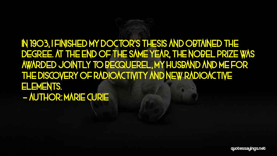 Radioactivity Quotes By Marie Curie